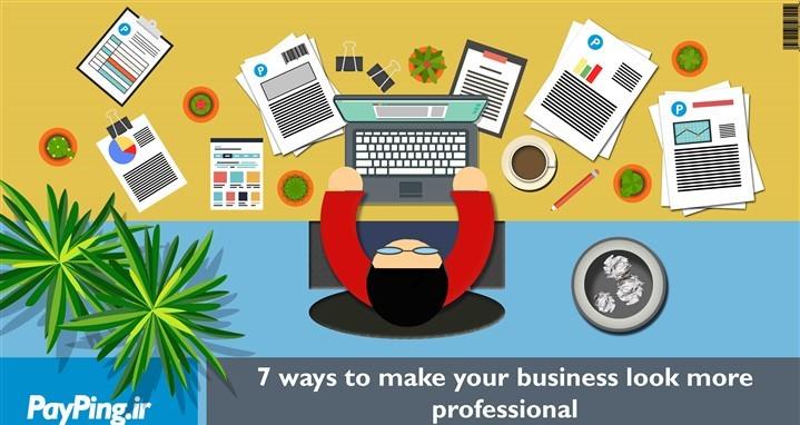 ۷ ویژگی فاکتور آنلاین برای حرفه ای تر شدن کسب و کار